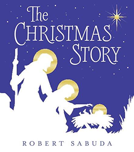 The Christmas Story [Robert Sabuda] (Tapa Dura)