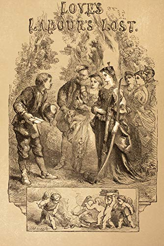 Posterazzi DPI1904459 Sir John Gilbert for Love's Labour's Lost, by William Shakespeare. from The Illustrated Library Shakspeare, Published London 1890 Photo Print, 12 x 18, Multi