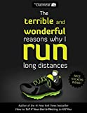 img - for The Terrible and Wonderful Reasons Why I Run Long Distances (The Oatmeal) book / textbook / text book