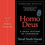 Homo Deus: A Brief History of Tomorrow   Yuval Harari