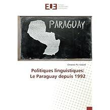 Politiques linguistiques: Le Paraguay depuis 1992