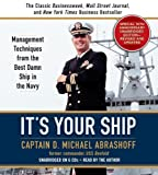 img - for It's Your Ship: Management Techniques from the Best Damn Ship in the Navy by D. Michael Abrashoff (2006-01-04) book / textbook / text book