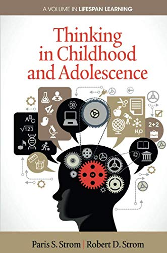Thinking in Childhood and Adolescence (Lifespan Learning)