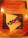 Elementary Statistics : A Step-by-Step Approach, Bluman, Allan G., 0697171655