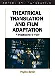img - for Theatrical Translation and Film Adaptation: A Practitioner's View (Topics in Translation) book / textbook / text book