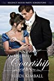 An Unlikely Courtship (Regency House Party: Somerstone)