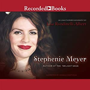 Stephenie Meyer: Author of the Twilight Saga Audiobook