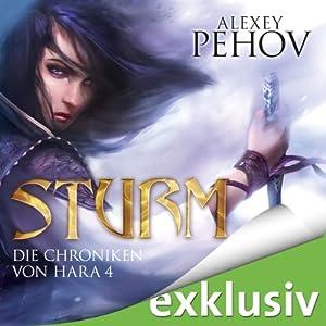 Sturm (Die Chroniken von Hara 4) Hörbuch
