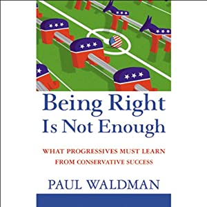 Being Right Is Not Enough Audiobook