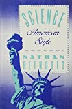 Science, American Style, Reingold, Nathan, 0813516617