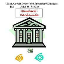 Bank Credit Policy and Procedures Manual