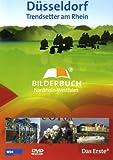 Düsseldorf - Bilderbuch Nordrhein-Westfalen [Import allemand]