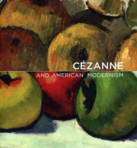 Cezanne and American Modernism (Baltimore Museum of Art) by Gail Stavitsky (2009-08-25)