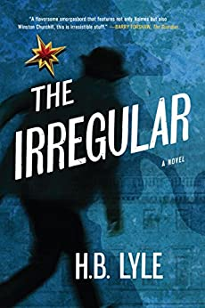 The Irregular: A Different Class of Spy by [Lyle, H.B.]