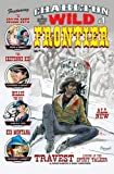 img - for Charlton Wild Frontier #1: Featuring The Soiled Dove, The Cheyenne Kid, Billie the Kid, Kid Montana, Travest, Legend of the Spirit Talker (Volume 1) book / textbook / text book