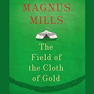 The Field of the Cloth of Gold Audiobook