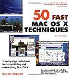 50 Fast Mac OS X Techniques, Joe Kissell, 0764539116