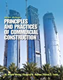 Principles and Practices of Commercial Construction, Andres, P.E., Retired, Cameron K and Smith, R. C., 0132495015
