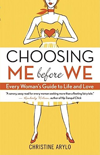 Choosing Books (Choosing ME Before WE: Every Woman's Guide to Life and Love)