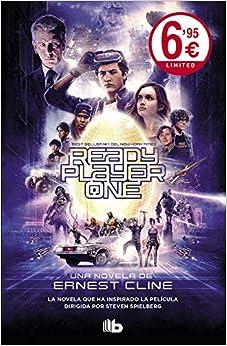 Ready Player One: Ahora Una Gran Película Dirigida Por Steven Spielberg por Ernest Cline