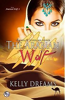 THE ARABIAN WOLF (Edición Especial Bolsillo) (American Wolf) (Spanish Edition)