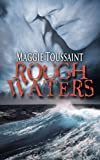 Rough Waters (A Mossy Bog Book Book 3)