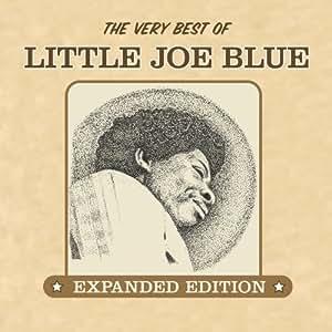 The Very Best Of Little Joe Blue
