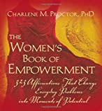 The Women's Book of Empowerment, Charlene M. Proctor, 0976601214