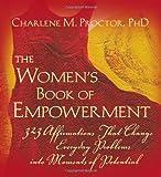 The Women's Book of Empowerment, Charlene M. Proctor, 0976601214