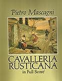 Cavalleria Rusticana in Full Score (Dover Vocal Scores) by Pietro Mascagni (2007-01-01)