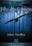 Filho das Sombras - Volume 2