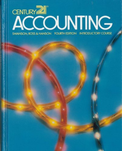 Century 21 Accounting: First Year Course - Introductory Course (Chapters 1-19)