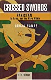 Crossed Swords: Pakistan, its Army, and the Wars Within