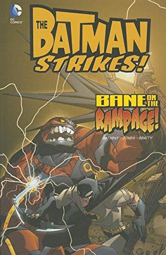 Bane on the Rampage! (Batman Strikes!)