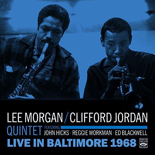 Physical In Baltimore 1968. Lee Morgan - Clifford Jordan Quintet