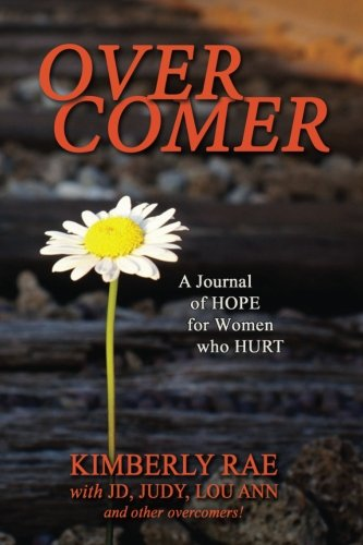 Overcomer: A Journal of Hope for Women Who Hurt