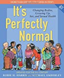 """It's Perfectly Normal - Changing Bodies, Growing Up, Sex, and Sexual Health (The Family Library)"" av Robie H. Harris"
