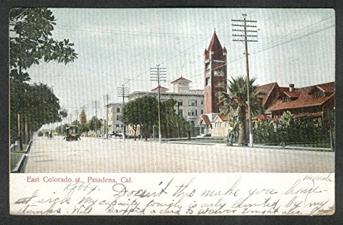 East Colorado Street Pasadena CA postcard - Pasadena Colorado Ca