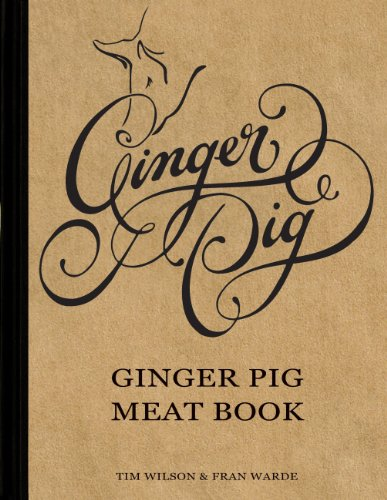 Ginger Pig Meat Book by Fran Warde, Tim Wilson
