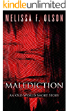Malediction: An Old World Story
