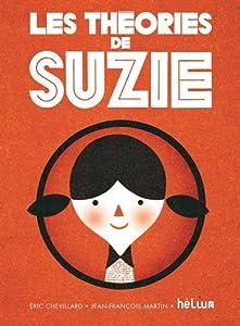 """Afficher """"Les théories de Suzie"""""""