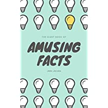 The Giant Book Of Amusing Facts (The Big Book Of Facts 3)