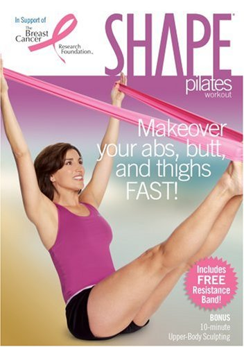 Shape Pilates Workout: Makeover Your Your Abs, Butt and Thighs ()