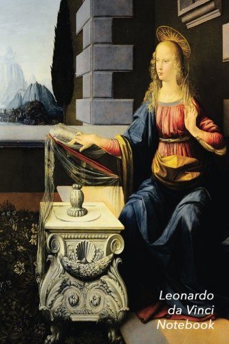 Leonardo Da Vinci Notebook: The Annunciation Journal | 100-Page Beautiful Lined Art Notebook | 6 X 9  Artsy Journal Notebook (Art Masterpieces)