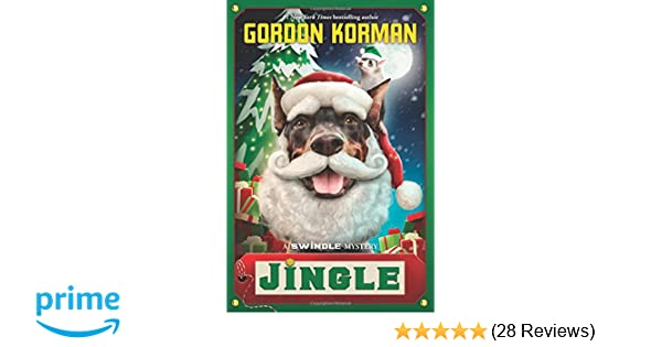 Jingle (Swindle #8): Gordon Korman: 9780545861427: Amazon.com: Books