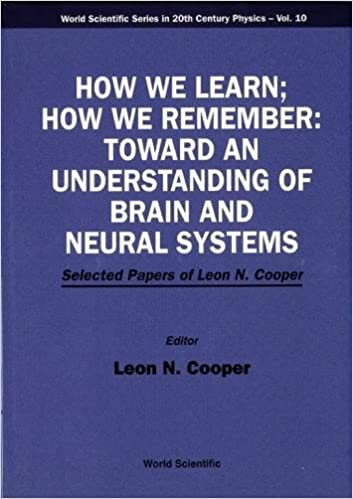 Book How We Learn; How We Remember: Toward an Understanding of Brain and Neural Systems : Selected Papers of Leon N. Cooper (World Scientific Series in 20th Century Physics)