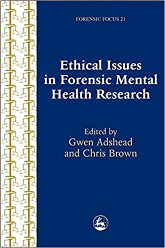 Ethical Issues in Forensic Mental Health Research (Forensic