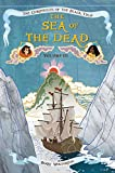 The Sea of the Dead (Chronicles of the Black Tulip)