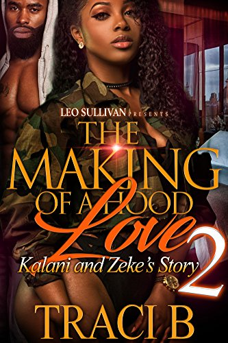 The Making of a Hood Love 2: Kalani and Zeke's Story