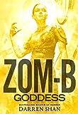 Zom-B Goddess by Darren Shan (2016-03-22)
